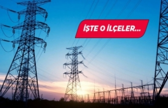 İzmir dikkat: 11 ilçede elektrik kesintisi!