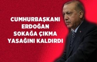 Cumhurbaşkanı Erdoğan'dan sokağa çıkma kısıtlaması hakkında çarpıcı mesaj