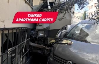 Freni boşalan tanker apartmana çarparak durabildi