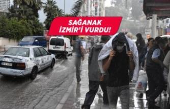 Sağanak yağmur İzmir'i vurdu!