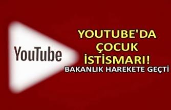YouTube'da çocuk istismarı! Bakanlık harekete geçti