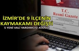 İzmir'de 9 ilçenin kaymakamı değişti