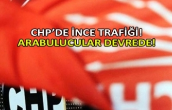 CHP'de İnce trafiği! Arabulucular devrede!