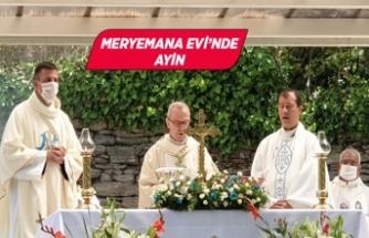 """İzmir'deki Meryemana Evi'nde """"göğe yükseliş"""" ayini"""
