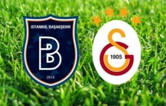 Başakşehir-Galatasaray maçının ilk 11'leri belli oldu