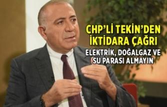 CHP'li Tekin'den iktidara çağrı
