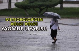 Meteoroloji'den bölge bölge yağmur uyarısı!