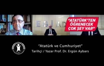 EGİAD iş dünyası Atatürk ve Cumhuriyeti konuştu