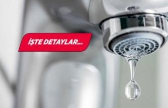İzmir'de 8 saatlik su kesintisi!