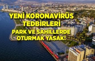 İzmir'de koronavirüs tedbirleri: Park ve sahillerde oturmak yasaklandı!
