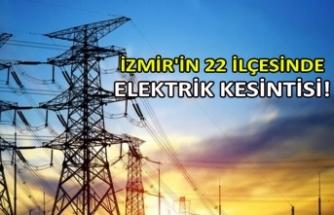 İzmir'in 22 ilçesinde elektrik kesintisi!