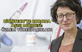 BioNTech'te corona aşısı müjdesi: Özlem Türeci açıkladı