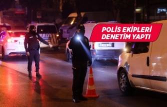 İzmir'de sokağa çıkma kısıtlaması denetimi yapıldı