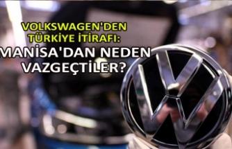 Volkswagen'den Türkiye itirafı: Manisa'dan neden vazgeçtiler?
