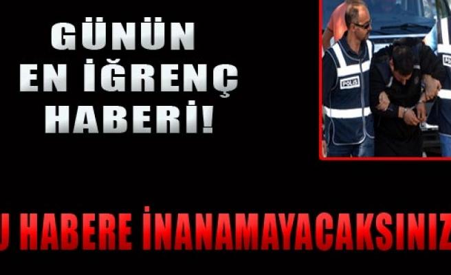 Adana'da Şok Olay!