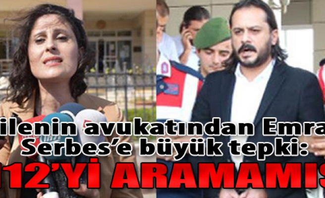 Ailenin Avukatından Emrah Serbes'e Büyük Tepki: 112'yi Aramamış
