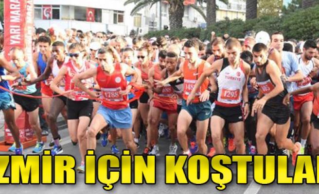 'İzmir' İçin Koştular