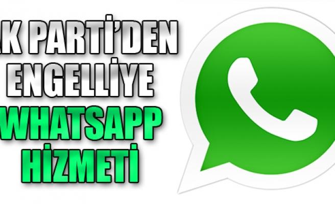 AK Parti'den Engelliye Whatsapp Hizmeti