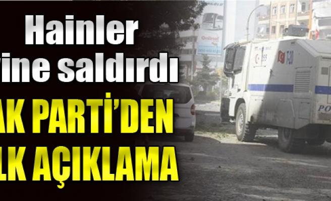 Saldırıdan Sonra AK Parti'den İlk Açıklama