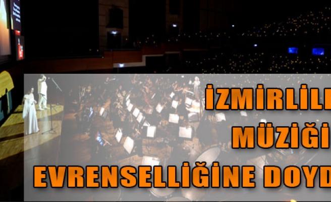 İzmirliler Müziğin Evrenselliğine Doydu