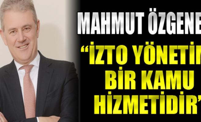 'İZTO yönetimi bir kamu hizmetidir'