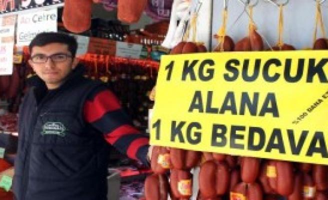 1 Kilo Sucuk Alana 1 Kilo Bedava