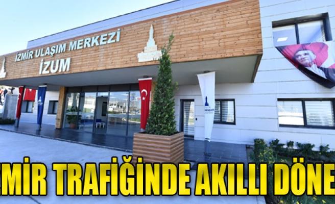 İzmir Trafiğinde 'Akıllı' Dönem Başladı