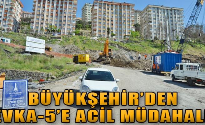 Büyükşehir'den Evka-5'e Acil Müdahale