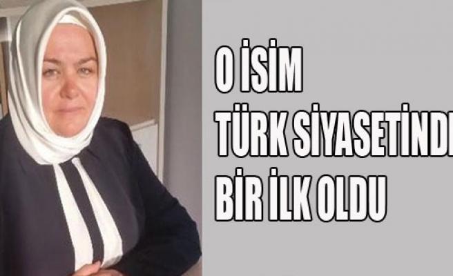 Türk Siyasetinde Bir İlk