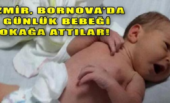 Beş Günlük Bebek Terk Edildi