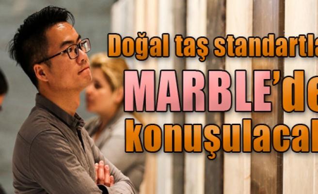 Doğal taş standartları MARBLE'de konuşulacak