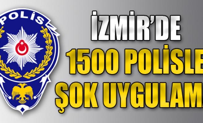 1500 Polisle Şok Uygulama