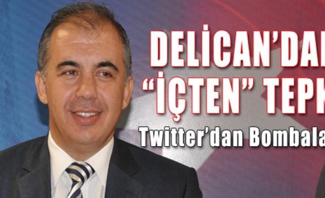 Delican'dan İçten'e Tepki