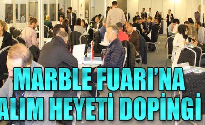 Marble Fuarı'nda 500'den fazla ikili iş görüşmesi yapıldı