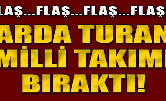 Arda Turan A Milli Takım'ı bıraktı