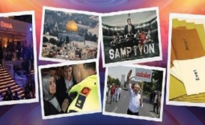 Türkiye Gündemine Damga Vuran Olaylar