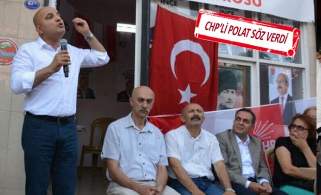 CHP'li Mahir Polat: İşsizliğe karşı önemli projeleri hayata geçireceğiz