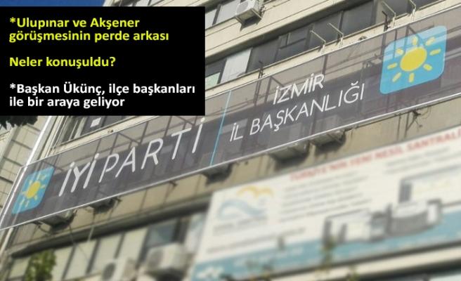 İYİ Parti İzmir'de 'seçim sonrası' zirve!