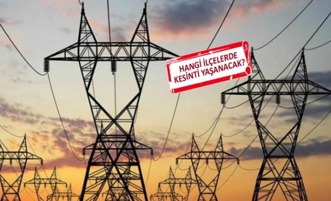 İzmirliler dikkat! O tarihlerde elektrikler kesilecek!