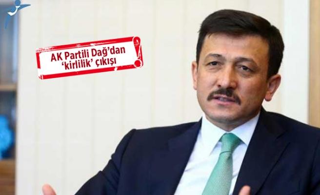 AK Partili Dağ: Bu işin şakası yok