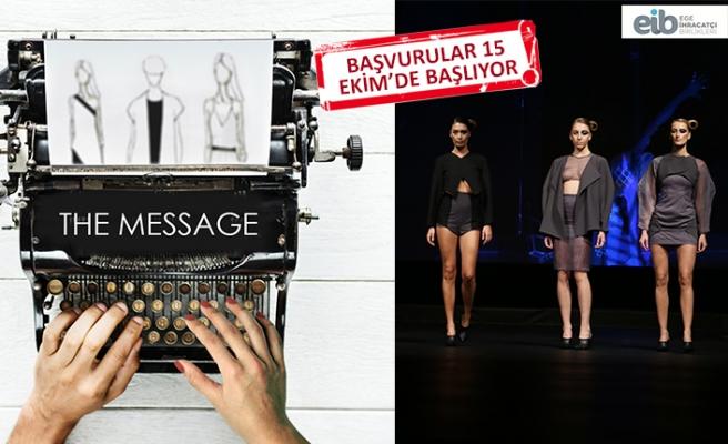 Genç tasarımcılar THE MESSAGE temasıyla yeni tasarımlara imza atacak