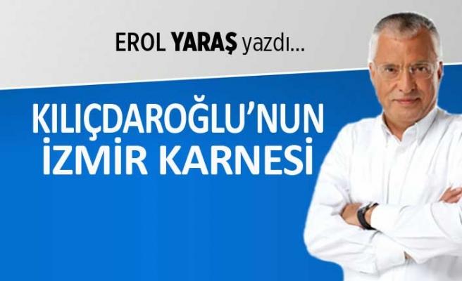 Kılıçdaroğlu'nun İzmir karnesi