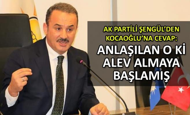 AK Partili Şengül'den Kocaoğlu'na cevap