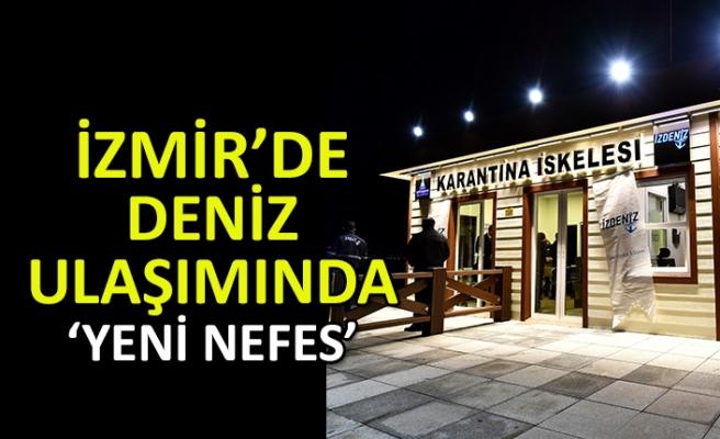 İzmir Büyükşehir'den deniz ulaşımına 'yeni nefes'