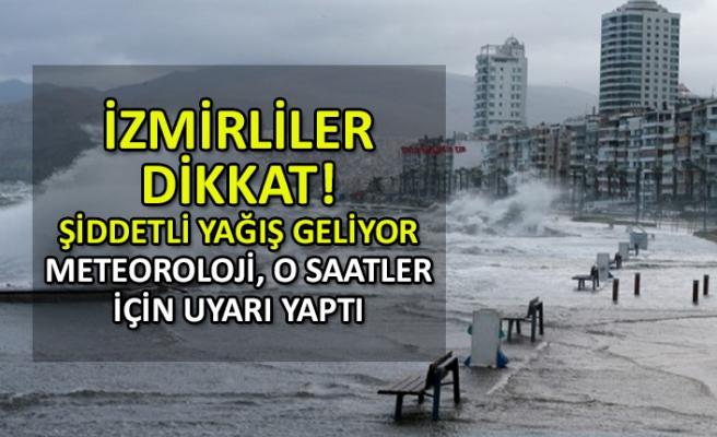 İzmir'e şiddetli yağış geliyor
