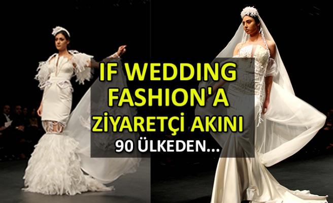IF Wedding Fashion'a ziyaretçi akını  90 ülkeden ziyaretçi bekleniyor