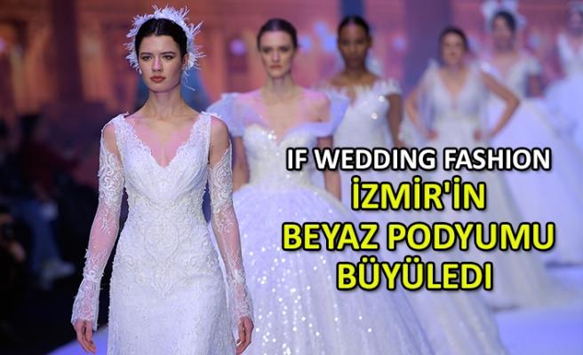 24967538d65bb IF Wedding Fashion İzmir'in beyaz podyumu büyüledi