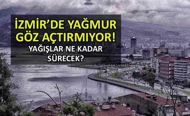 İzmir'de yağışlar ne kadar devam edecek?