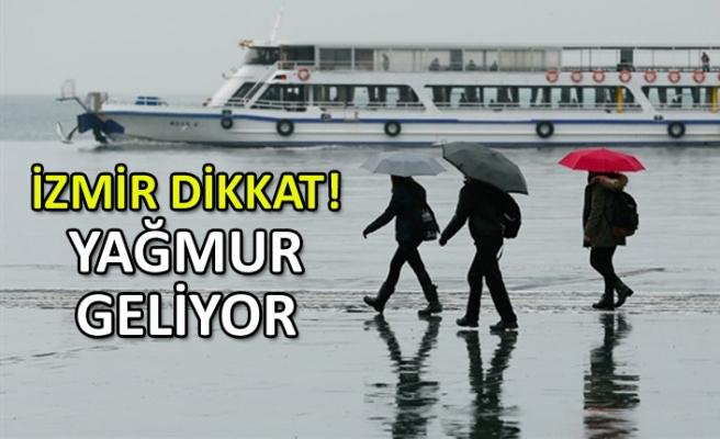 İzmir dikkat: Yağmur geliyor