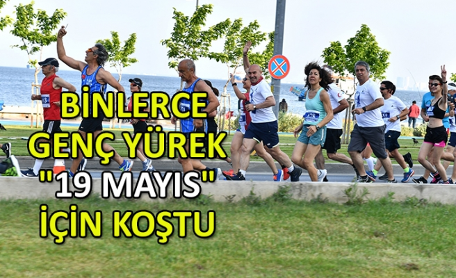 """Binlerce genç yürek """"19 Mayıs"""" için koştu"""